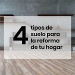 4 tipos de suelo para tu casa