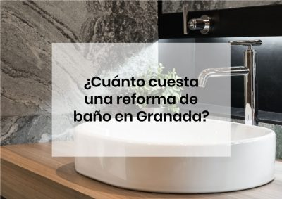 Coste de una reforma de baño en Granada