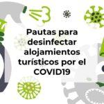 Pautas para desinfectar alojamientos turísticos por el COVID19